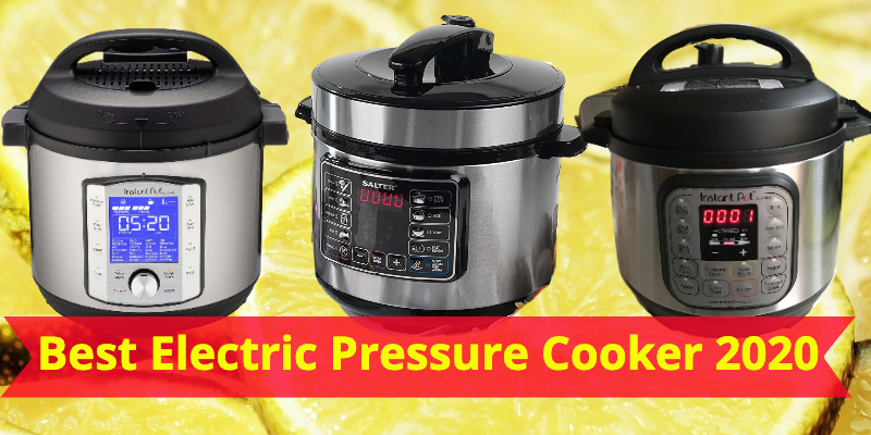 best electric pressure cooker 2020